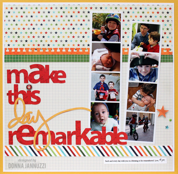 Make_this_day_remarkable_DonnaJannuzzi